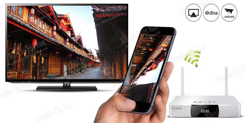 Android TV Box Zidoo x9 chia sẻ từ điện thoại lên tivi