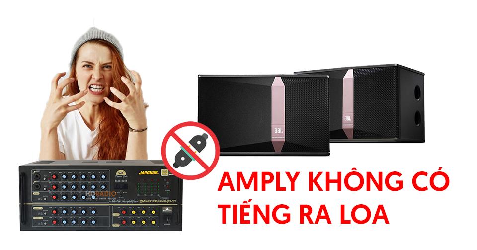 amply-khong-co-tieng-ra-loa