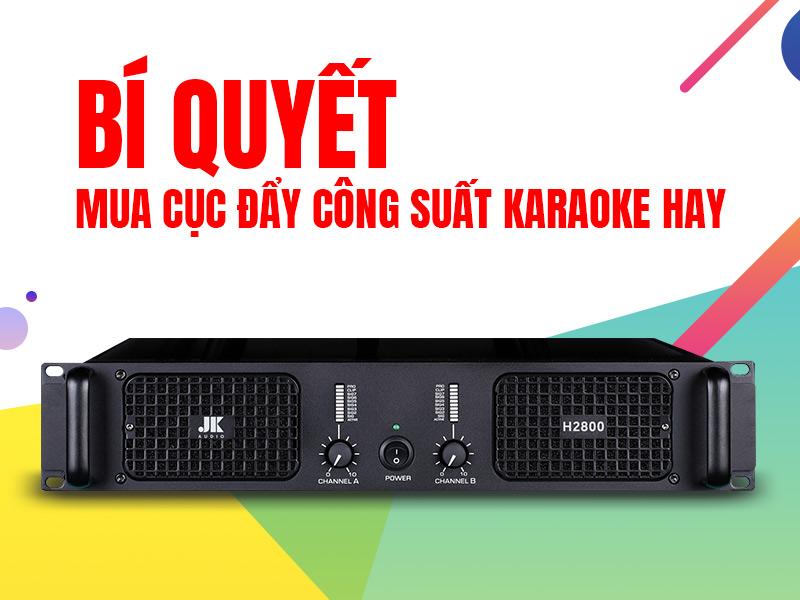 cuc-day-cong-suat-karaoke-hay