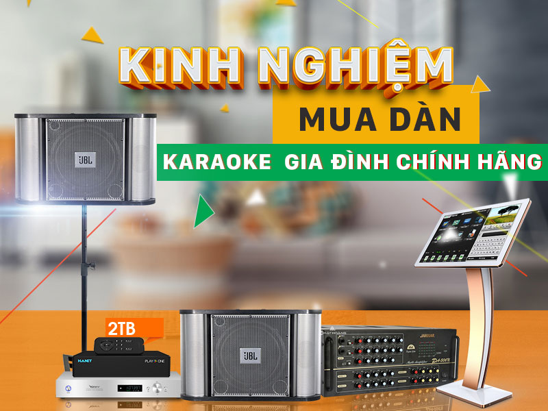 chon-dan-karaoke-gia-dinh-hay-chuan-chuyen-nghiep