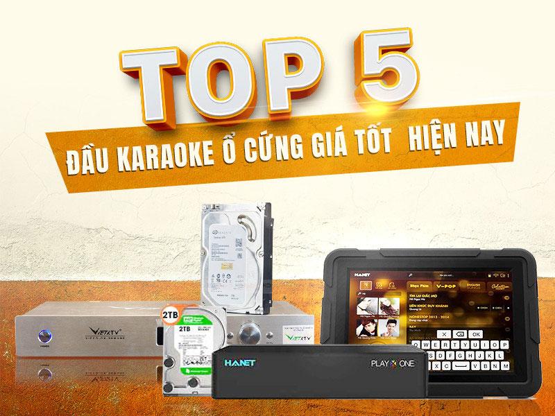top-5-dau-karaoke-o-cung-gia-re-duoc-ua-chuong-nhat