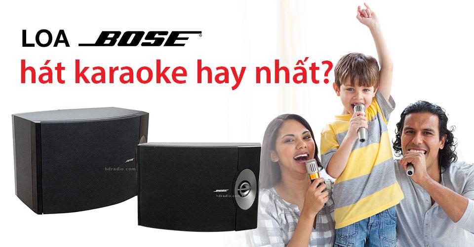 loa-bose-nao-hat-karaoke-hay-nhat