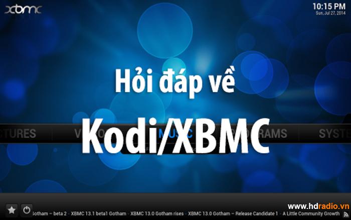 Những câu hỏi thường gặp khi sử dụng Kodi-XBMC